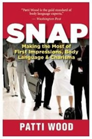 SNAP:Making the Most of First Impressions, Body Language and Charisma